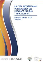 Portada del manual Política Intersectorial de prevención del embarazo en niñas y adolescentes 2018 - 2025. Contiene el respectivo título.