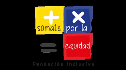 Logo súmate por la equidad. Aparecen los simbolos aritmeticos (suma, resta multiplicación) y equidad. Por debajo aparece la palabra Fundación Inclusiva