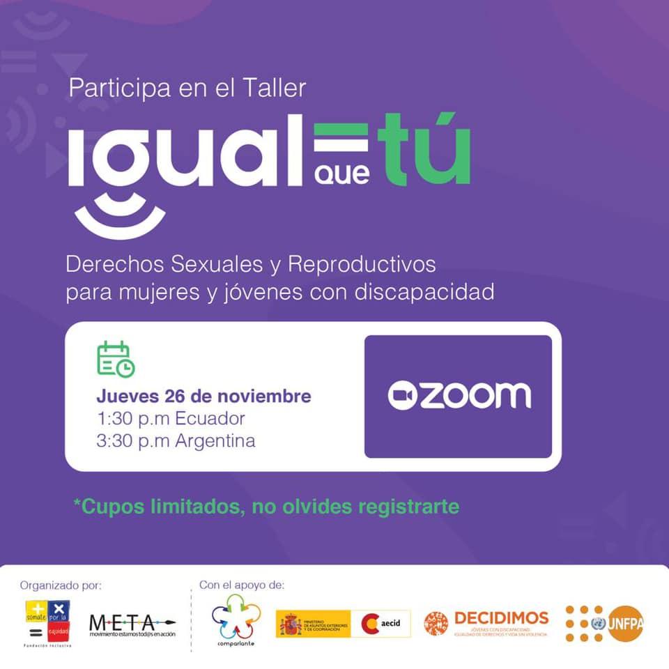 Poster de invitación a participar del taller igual que tú. Fondo morado con texto. Participa en el taller. Derechos sexuales y reproductivos para mujeres y jóvenes con discapacidad.