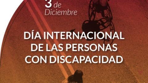 3 de Diciembre. Día internacional de las personas con discapacidad. De fondo la imagen de una persona en silla de ruedas corriendo una carrera y otra que la alienta. En el margen superior izquierdo, el logotipo de Fundación Comparlante.