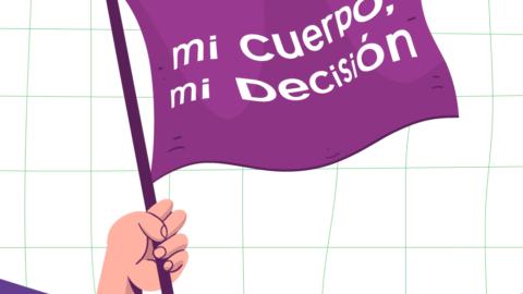 """En la imagen se observa la ilustración de una mano sosteniendo una bandera color púrpura sobre la cual está escrito: """"Mi cuerpo mi decisión"""". Debajo, el logo de Igual que tú."""