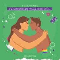 4 de septiembre – Día Mundial para la Salud Sexual.